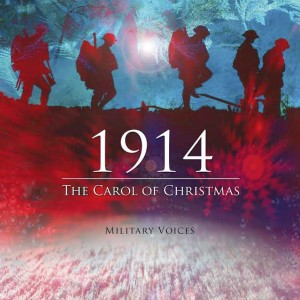 1914 The Carol of Christmas Military Voices